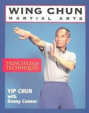 Wing Chun Martial Arts: Principles and Techniques by Red Wheel/Weiser (Paperback, 1993)