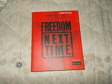 Freedom next time Aspettando la libertà