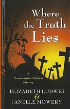 Where the Truth Lies (Thorndike Press Large Print Christian Mystery)