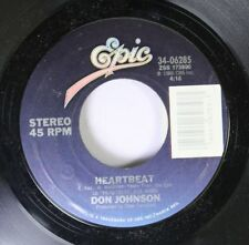 Pop 45 Don Johnson - Heartbeat / Can'T Take Your Memory On Epic
