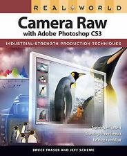 Real World Camera Raw with Adobe Photoshop CS3 (Real World)-ExLibrary