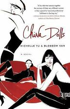 China Dolls: A Novel by Kan, Blossom, Yu, Michelle, Good Book