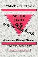 Ohio Traffic Tickets are for the Birds: A Practical Defense Manual for Juveniles