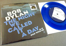 "BOB DYLAN RSD Blue 7"" Vinyl Single The Night We Called it a day Record Store Day"