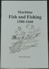 FISH FISHING HISTORY 1580-1660 Medieval Maritime 17th Century Boats Salting
