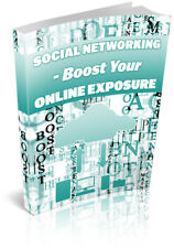 Social Networking Boost Your Online Exposure | Ebook - Pdf | with Resell Rights