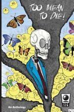 Too Mean to Die (2013, Paperback)