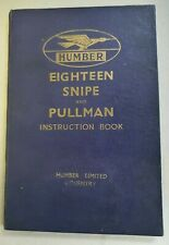 1937 HUMBER SNIPE EIGHTEEN & PULLMAN  INSTRUCTION BOOK. WITH NEW OWNERS CARD.