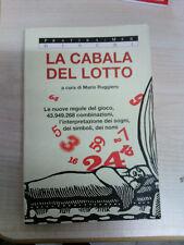 LIBRO LA CABALA DEL LOTTO MARIO RUGGIERO PRATIKA MEB 1997 ottimo