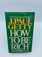 How to Be Rich by J. Paul Getty (1986, Paperback)