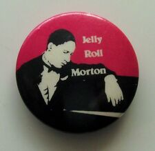JELLY ROLL MORTON OLD METAL BUTTON BADGE FROM THE 1980's VINTAGE JAZZ BLUES