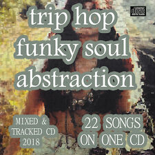 Trip Hop Funky Soul Abstraction CD NEW DJ MIX 2018 breakstep Trip