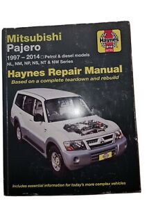 Haynes Repair Manual Mitsubishi Pajero NL NM NP NS NT NW 1997-2014 WORKSHOP SNEW
