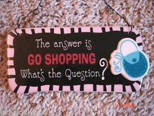 The Answer Is Go Shopping...What's the Question?-ceramic sign-Ganz-FREE Shipping
