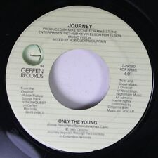 Rock 45 Journey - Only The Young / Ill  Fall In Love Again On Geffen Records