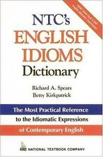 NTCs English Idioms Dictionary