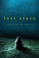 Lost Stars by Lisa Selin Davis (2016, Hardcover)