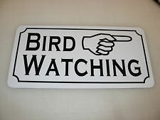 BIRD WATCHING RIGHT Arrow Cents Sign 4 Game Room Farm Texas Country House Store