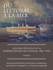 Du littoral à la mer: Histoire officielle de la Marine royale du Canada, 18