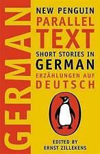 Short Stories in German: New Penguin Parallel Texts by Penguin Books Ltd (Paperback, 2003)