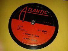 LAVERNE BAKER : I CRIED A TEAR / DIX-A-BILLY.  Canada.78rpm (1958)