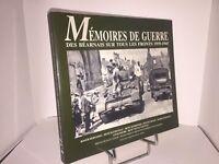 Mémoires de guerre des béarnais sur tous les fronts 1939-1945