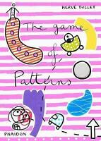 The Game of Patterns by Tullet, Herve (Hardback book, 2011)