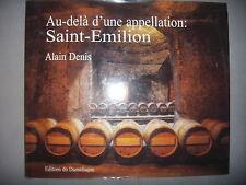 Vins: photographies: Au-delà d'une appellation: Saint Emilion, 2001, TBE