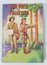 Far Past the Frontier 1936 James Braden Vintage Paperback Western Saalfield