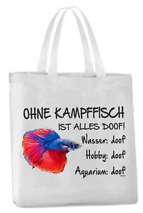 """Einkaufstasche """"Ohne Kampffisch ist alles doof!"""" Aquarium Labyrinthfisch Beutel"""