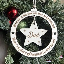 Christmas Tree Bauble Decoration Because Someone We Love Is In Heaven with Star