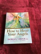 How to Hear Your Angels by Doreen Virtue Paperback Book (English)