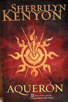 Aqueròn - Kenyon - una novela de los cazadores oscuros - 1° edicion - 9/2010