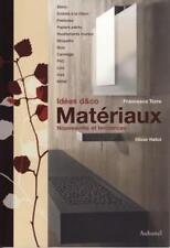 Matériaux - Nouveautés et tendances - Francesca Torre - Olivier Hallot - Aubanel