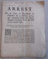 ARRÊT DE CONDAMNATION DU PARLEMENT DE FLANDRE A ETRE BRULE VIF - GODEFROY 1714
