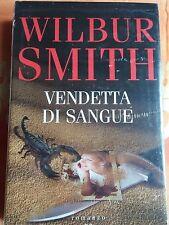 ROMANZO THRILLER: VENDETTA DI SANGUE di WILBUR SMITH - MONDOLIBRI  - NUOVO