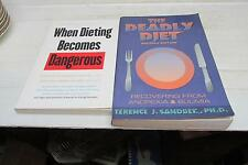 The Deadest Diet Second Edition AndWhen Dieting Becomes Dangerous Cheap