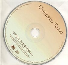 UMBERTO TOZZI CD SINGLE PROMO 1 TR. Anch'io in Paradiso