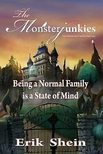Being a Normal Family Is a State of Mind: The Monsterjunkies (Paperback or Softb