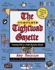 The Complete Tightwad Gazette by Amy Dacyczyn (1998, Paperback)
