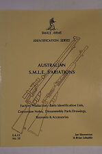 Australian SMLE Rifle Variations Small Arms Identification Reference Book