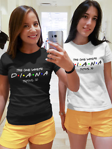 """Custom Friends tv show Birthday T shirt. The one where """"YOUR NAME"""" turns """"age"""""""