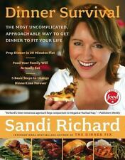 Dinner Survival: The Most Uncomplicated, Approachable Way to Dinner ~ Cookbook