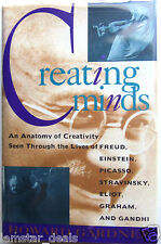 Creating Minds : An Anatomy of Creativity Seen Through the Lives of Freud,...