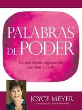 Palabras de Poder: Lo que usted diga puede cambiar su vida (Spanish Edition)