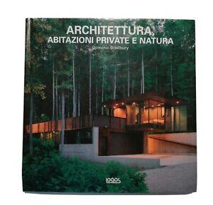 Architettura ABITAZIONI PRIVATE E NATURA  BRADBURY DOMINIC LOGOS 2005