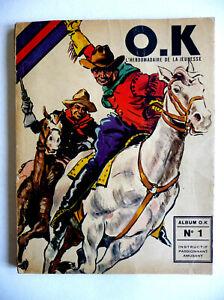 reliure éditeur album O.K N° 1 à 10 .  RECIT COMPLET  1946 . ERIK . PERIODIQUE