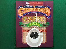 Rivista GAMBERO ROSSO n.14 del 1993 Ed Italiana CAFFE' ESPRESSO cucina/vino