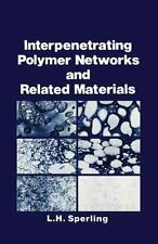 Interpenetrating Polymer Networks and Related Materials by Sperling, L. H.