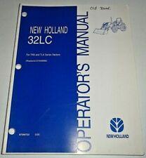New Holland 32lc Loader Operators Manual Oem Fits Tna Amp Tla Series Tractors